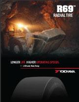 Yokohama OTR R69 Radial Tire HIGHER SPEEDS, HEAVIER LOADS, LESS DOWNTIME